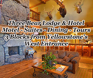 Three Bear Lodge - Yellowstone Park Lodging